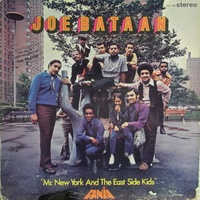 Joe Bataan: Mr. New York & the East Side Kids